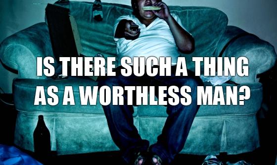 worthlessman